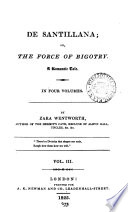 De Santillana; or, The force of bigotry