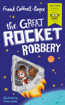 The Great Rocket Robbery  World Book Day 2019