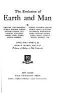 The Evolution of Earth and Man Book