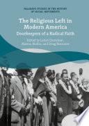 The Religious Left In Modern America