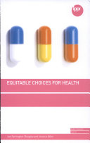 Equitable Choices for Health