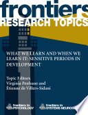 What We Learn And When We Learn It Sensitive Periods In Development Book PDF