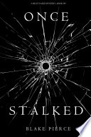 Once Stalked A Riley Paige Mystery Book 9