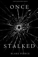 Once Stalked (A Riley Paige Mystery—Book 9)