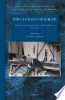 Expectations unfulfilled : Norwegian migrants in Latin America, 1820-1940