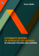 SYSTEMATIC REVIEWS ON APPROACHES   METHODS IN LANGUAGE TEACHING AND LEARNING