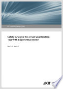 Safety Analysis for a Fuel Qualification Test with Supercritical Water
