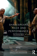 Shakespeare, Race and Performance