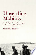 Unsettling Mobility