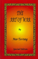 The Art of War by Mao Tse-tung - Special Edition