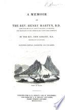 A Memoir of the Rev. Henry Martyn, B. D.
