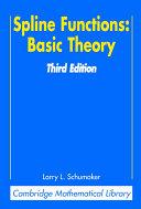 Spline Functions: Basic Theory