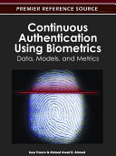 Continuous Authentication Using Biometrics  Data  Models  and Metrics