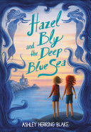 Hazel Bly and the Deep Blue Sea Book