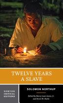 Twelve Years a Slave (Norton Critical Editions)