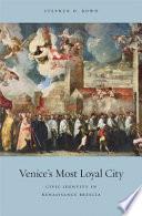 Venice s Most Loyal City