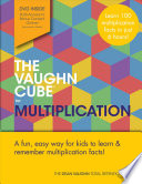 The Vaughn Cube for Multiplication