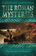 ROMAN MYSTERIES: 02 The Secrets of Vesuvius