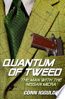 Quantum of Tweed  The Man with the Nissan Micra