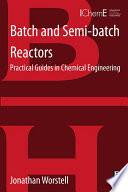 Batch and Semi batch Reactors