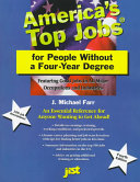 America S Top Jobs For People Without A Four Year Degree Book PDF