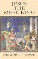 Jesus the Meek King