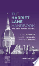 """The Harriet Lane Handbook E-Book"" by Johns Hopkins Hospital, Keith Kleinman, Lauren McDaniel, Matthew Molloy"