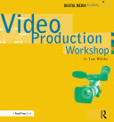 Video Production Workshop