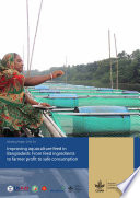 Improving aquaculture feed in Bangladesh  From feed ingredients to farmer profit to safe consumption Book