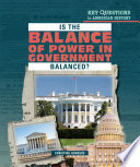 Is The Balance Of Power In Government Balanced