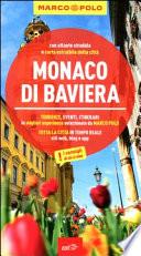 Guida Turistica Monaco di Baviera. Con atlante stradale Immagine Copertina