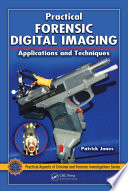 Practical Forensic Digital Imaging
