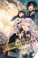Death March to the Parallel World Rhapsody  Vol  2  light novel