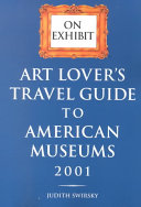 Art Lover s Travel Guide to American Museums