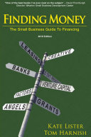 Finding Money - the Small Business Guide to Financing