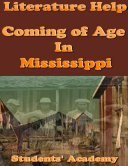 Literature Help  Coming of Age In Mississippi