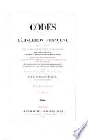 Codes de la Legislation francaise ... Par Napoleon Bacqua ...