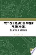 Fast Childcare in Public Preschools
