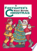 A Firefighter s Night Before Christmas