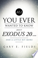 All You Ever Wanted to Know About Exodus...and a Little Bit More
