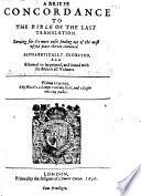 A briefe concordance to the Bible of the last translation