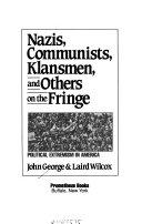 Nazis, Communists, Klansmen, and Others on the Fringe