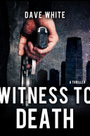 Witness To Death