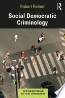 Social Democratic Criminology