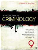Hagan Introduction To Criminology Introduction To Criminology 9th Ed Interactive Ebook