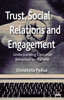 Trust  Social Relations and Engagement