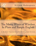 The Merry Wives of Windsor in Plain and Simple English