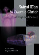 Astral Man to Cosmic Christ
