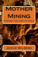 Mother Mining
