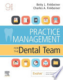 """Practice Management for the Dental Team E-Book"" by Betty Ladley Finkbeiner, Charles Allan Finkbeiner"